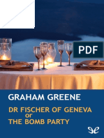 Greene, Graham - Dr Fischer of Geneva or the Bomb Party [33005] (r1.0) [en]