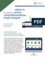 Energy Analytics in a Smart Factory Using Machinesense Power Analyzer