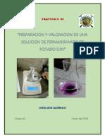 """PREPARACION Y VALORACION DE UNA SOLUCION DE PERMANGANATO DE POTASIO 0.1N"""""""