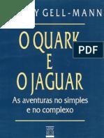 O Quark e o Jaguar - Murray Gell-Mann