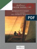 Safranski Rudiger - Romanticismo - Una Odisea Del Espiritu Aleman
