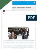 True Detective - Temporada 1 y 2 [Dual Español Latino _ Inglés] [MEGA]