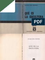 Qué Es La Escultura - Osvaldo López Chuhurra