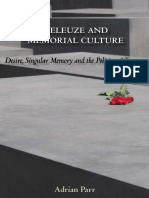 Adrian Parr Deleuze and Memorial Culture Desire, Singular Memory and the Politics of Trauma 2008