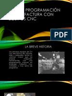 Diseño, Programación, y Manufactura de Equipos CNC