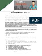 Misconceptions Pre Quiz Part 1