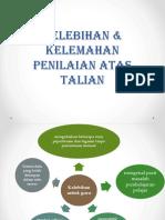 KELEBIHAN & Kelemahan PENILAIAN ATAS TALIAN.pptx