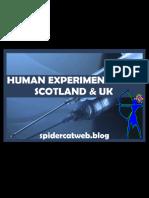 HUMAN EXPERIMENTATION. CIA, MI6,  MK ULTRA, TORTURE, LSD, RADIATION, BIOLOGICAL WARFARE, SCOTLAND & UK