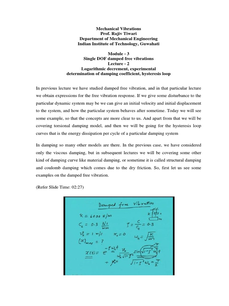 Single DOF Damped Free Vibrations (VI) | Logarithm | Physical Sciences