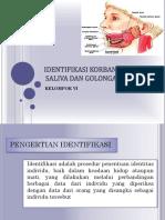 252199672-Identifikasi-Korban-Melalui-Saliva-Dan-Golongan-Darah.pptx