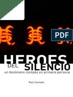 Heroes Del Silencio - Un Fenomeno Contado en Primera Persona
