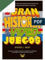Kent, Steven L. (2001) - La Gran Historia de Los Videojuegos