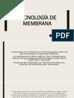 Tecnología de Membrana