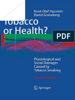 Tobacco or Health Physiological and Social Damages Caused by Tobacco Smoking Second Edition