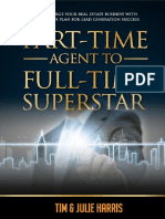Part Time Agent to Full Time Superstar
