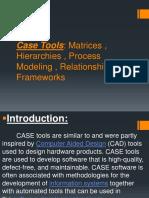 5.Case Tools
