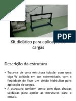 Kit Didático Para Aplicação de Cargas (Apresentação)