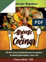 Atrévete a Cocinar Cocina Para Principiantes - Wilkhender Magallanes