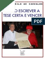 J. M. de Carvalho [=] Como escrever a tese certa e vencer.pdf