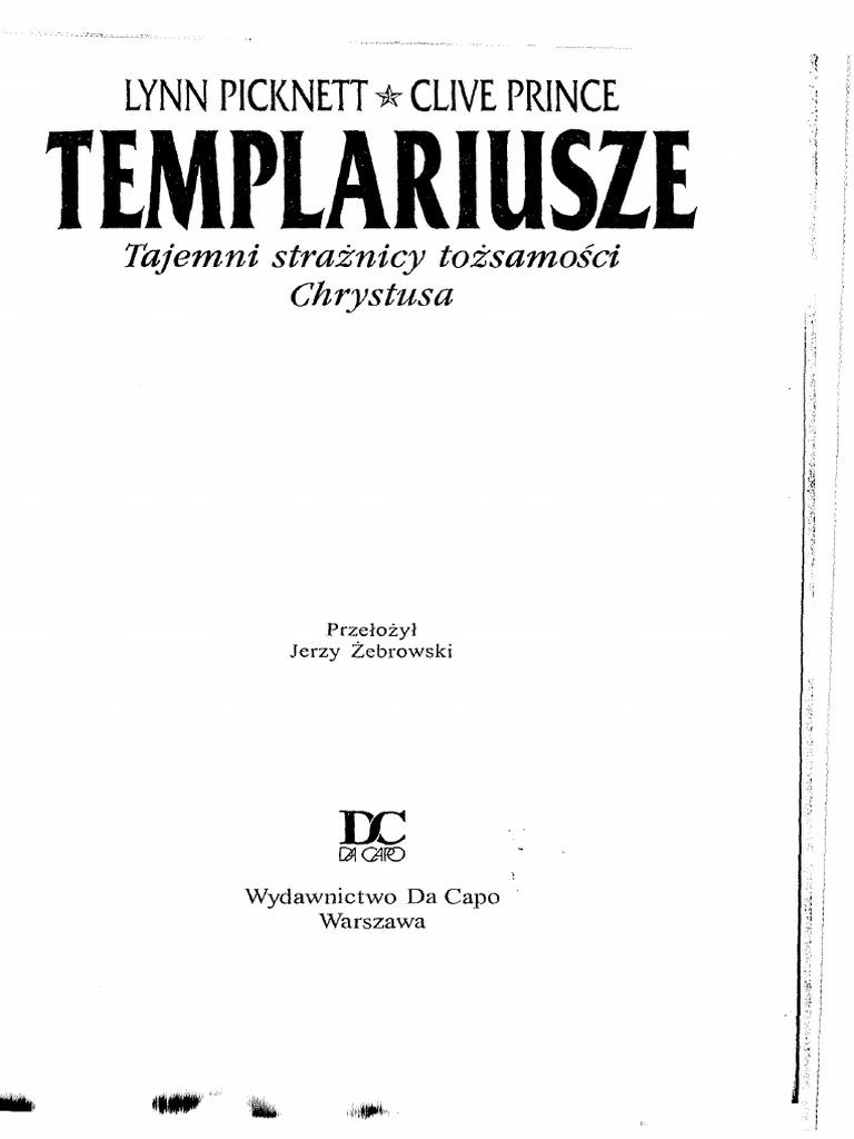 Picknett L Templariusze Tajemni Strażnicy Tożsamości