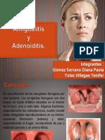 Amigdalitis y Adenoiditis