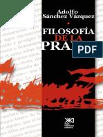 Filosofia de La Praxis Adolfo Sanchez Vazquez PDF