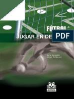 (Jens Bangsbo & Birgir Pietersen) - Fútbol. Jugar En Defensa - 1º Edición.pdf