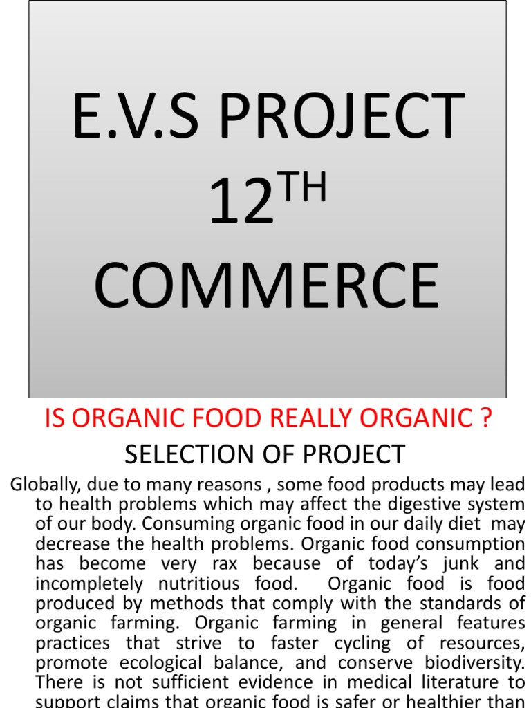 Evs Project 12th Commerce | Organic Foods | Organic Farming