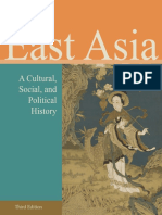 East Asia a Cultural, Social, And Political History