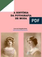 A Historia Da Fotografia de Moda