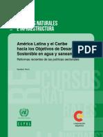 América Latina y El Caribe Hacia Los Objetivos de Desarrollo Sostenible en Agua y Saneamiento_reformas Recientes de Las Políticas Sectoriales_2017