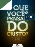 o-que-voces-pensam-do-cristo.pdf