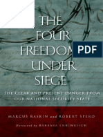 Marcus Raskin, Robert Spero the Four Freedoms Under Siege- The Clear and Present Danger From Our National Security State 2006