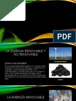 La Energia Renovable y No Renovable