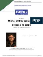 Michel Onfray critique la presse à la serpe (Acrimed)