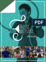 Dossier Traka Matraka