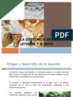La Diferencia Entre La Leyenda y El Mito