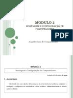 Modulo 2 - Montagem e Manutencao de Computadores - Computador