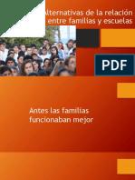 Alternativas de La Relación Entre Familias Escuelas