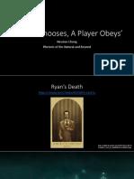 A Man Chooses, A Player Obeys.pptx