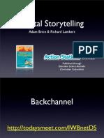 Digital Storytelling - Adam Brice, Rich Lambert