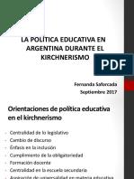 Politica Educativa en El Kirchnerismo 2017