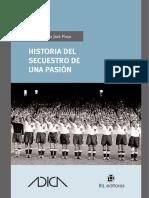 Jara, M. (2012) Historia del secuestro de una pasión.pdf