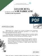 GMP - Reguli de Buna Practica de Fabricatie