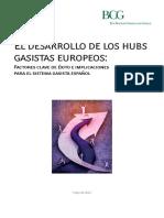 El Desarrollo de los Hubs Gasistas Europeos. Factores Claves de Éxito e Implicaciones para el Sistema Gasista Español.pdf