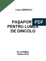 Nicolae Zarnescu - Pasaport Pentru Lumea de Dincolo