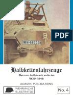 №04 Halbkettenfahrzeuge.German Half-Track Vehicles 1939-1945