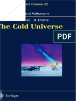The Cold Universe (Saas_Fee Advance Course 32, Lecture Notes 2002) - Blain, A., Combes, F., Daine, B. (Eds.) - Springer - 2004 - IsBN 354040838X