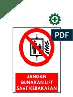 Jangan Menggunakan Lift Saat Kebakaran
