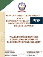 Waveletbasedfeatureextractionschemeofeegwaveform 13432076010536 Phpapp02 120725041401 Phpapp02